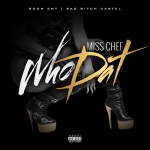 [Single] MISS CHEE – WHO DAT