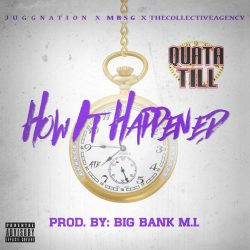 [Single] Quata Till - How it Happened