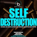 "Hip Hop On Deck Presents ""Self Destruction"""