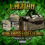 [Single] LacMan – Rubberbands & Dufflebags