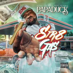 [Mixtape] Papa Duck - Str8 Gas