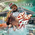 [Mixtape] Papa Duck – Str8 Gas
