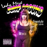 "[Single] @LadyMerk ""Jump Around"" Freestyle"
