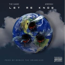 [Single] The Game 'Let Me Know'