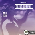 [Album] Zell Heff – Sleepless Nights Part 1 @Zell_1