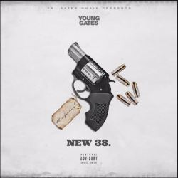 "[Single] Young Gates "".38 Freestyle'"