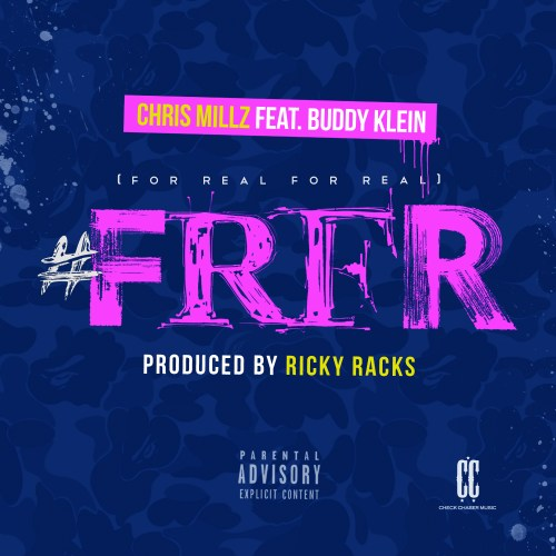 Chris Millz ft. Buddy Klein - FR FR [For Real For Real] artwork