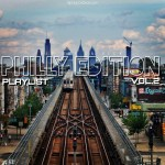 "Hip Hop On Deck Exclusive ""Philly Edition"" Playlist pt.2 
