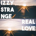 "[Video] Izzy Strange Ft Tahlyn – ""Real Love"" 