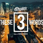 [Single] Atwaters – These 3 Words (Prod. by Eddie Deuce) @Atwaters4sho