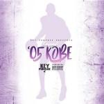 [Single] Key$oul – '05 Kobe (Prod By T – Zank) @OfficialKeySoul