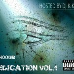 [Mixtape] ShooGb – Medication Vol.1 Hosted by Dj K.Kotti @THEREALSHOOGB