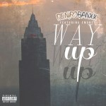 "[Single]- Deniro Banxx ""WAY UP FT EMONEY"" @DBXX216"