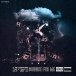 [Single]- Bounce for Me Egotistic Dj ft. G the Mastermind and Wankaego