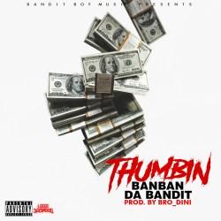 [Single] BanBan Da Bandit - Thumbin