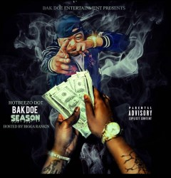 [Mixtape] HotBeezo Dot - Bak Doe Season