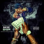 [Mixtape] HotBeezo Dot – Bak Doe Season