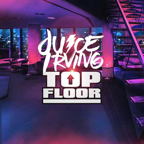 [Single] Juice Irving - Top Floor