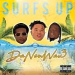 [Album] DaNewWav3 – Surf's Up @DaNewWav3