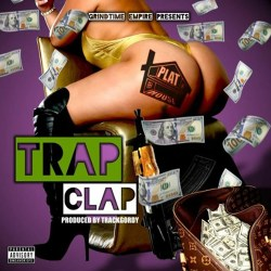 "[Single] @plat_house ""Trap Clap"""