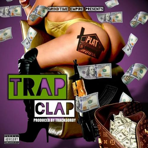 """[Single] @plat_house """"Trap Clap"""""""