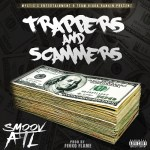 [Single] Smoov ATL – Trappers And Scammers (prod by @FinkoFlame) @SmoovATL