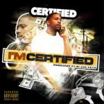 [Single] Certified Song – I'm Certified