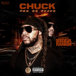 [Mixtape] Chuck - Now Or Never