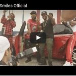 [Video] Smiles Official – I Got a Bag
