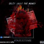 [Single] Jue – Crazy Bout Da Money (prod by Sdot Fire) @juemane32_