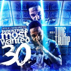 [Mixtape] #IndustryMostWanted 30