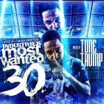 [Mixtape] #IndustriesMostWanted 30