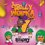 [Single] 8Eight – Trilly Wonka (Golden Ticket)