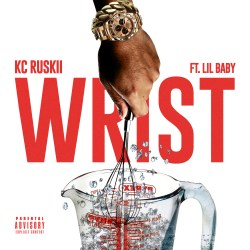[Artist Spotlight] @kc_ruskii ft. Lil Baby - Wrist