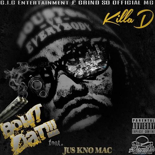 [Single] Killa D ft Jus Kno Mac - Bout That