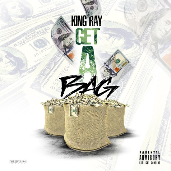 [Single] King Ray - Get A Bag