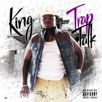 [Single] King – Trap Talk