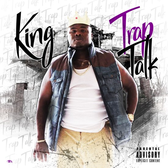 [Single] King - Trap Talk