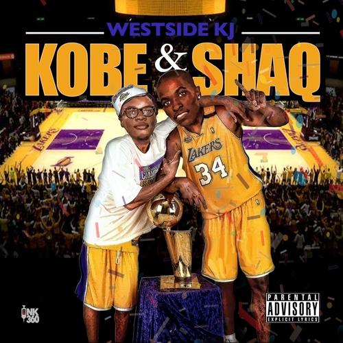 [Mixtape] Westside KJ - KOBE & SHAQ