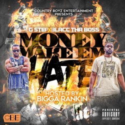 [Mixtape] Country Boyz - Money Make Em Hate hosted by Bigga Rankin