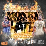 [Mixtape] Country Boyz – Money Make Em Hate