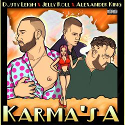 "[Video] Dusty Leigh ""Karma's A"" ft. Jellyroll & Alexander King"