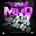 [Single] Law G – Mud prod by Mickey Keyz