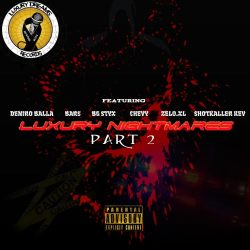"[Mixtape] Luxury Dreams Records ""Luxury Nightmares Part 2"""