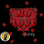 [Sinlge] Chevy – No Love