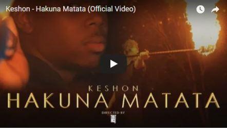 [Video] Keshon - Hakuna Matata