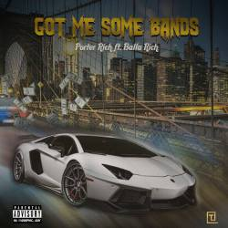 [Single] Porter Rich ft Balla Rich - Got Me Some Bands
