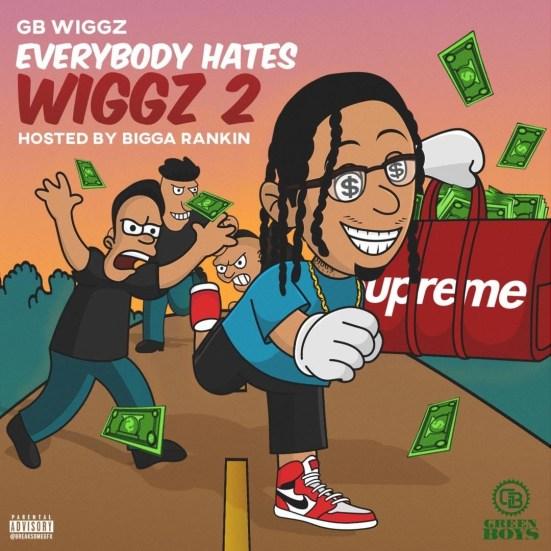 [Mixtape] GB Wiggz - Everybody Hates Wiggz 2