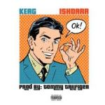 "[Single] Keag Ft IshDARR – ""OK!"" 