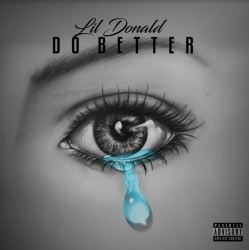 [Single] Lil Donald - Do Better
